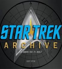 Star Trek Archive – 40 Jahre Sci-Fi-Kult (Buch)